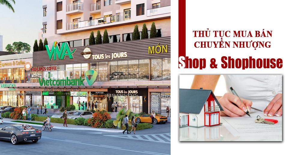 Quy trình chuyển nhượng Shophouse cần những thủ tục nào?